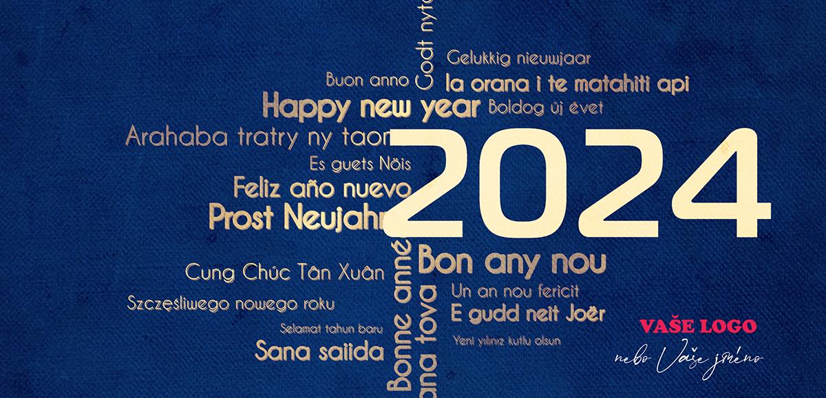 Novoroční přání s různě položenými texty přání v mnoha světových jazycích, ve zlatomodré kombinaci.